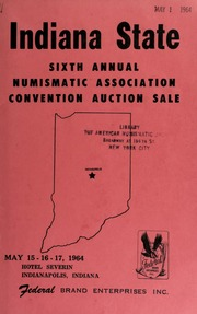 Indiana state : sixth annual numismatic association convention auction sale. [05/15-17/1964]