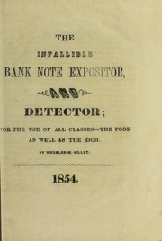 The Infallible Bank Note Expositor and Dectector