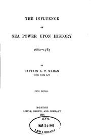 impact of sea power upon history essay Resource archive: search results the influence of sea power upon history the history of sea power is largely, though by no means solely, a narrative of contests .