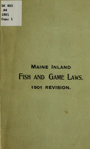 Inland fish and game laws of the state of maine contains for Maine fish and game