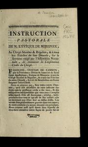 Instruction pastorale de M. l-évèque de Mirepoix, au clergé séculier and régulier, and à tous les fidelles de son diocese, sur le serment exigé par l-Assemblée nationale, de maintenir la Constitution civile du cl