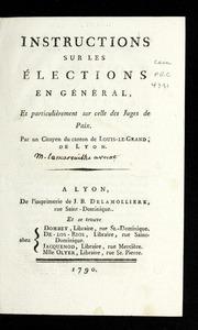 Instructions sur les élections en général : et particulièrement sur celle des juges de paix