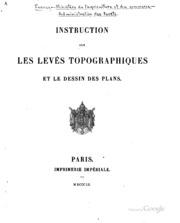 Instruction sur les levés topographiques et le dessin des plans