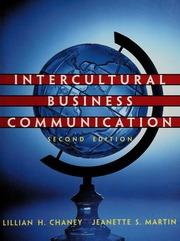 Intercultural business communication : Chaney, Lillian H