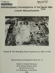 Interdisciplinary Investigations of the Boott Mills, Lowell, Massachusetts: Volume III: Life at the Boarding Houses