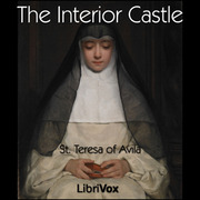 The Interior Castle St Teresa Of Avila Free Download Borrow And Streaming Internet Archive