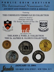 The International Numismatic Sale: Ancient and Foreign Coins & Medals, Featuring The Cornelius Vermeule III Collection
