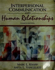 Knapp interpersonal communication and human relationships