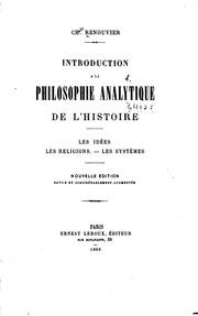 Introduction à la philosophie analytique de l-histoire: Les idées. Les ...