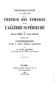 Introduction à l-étude de la théorie des nombres et de l-algèbre supérieure