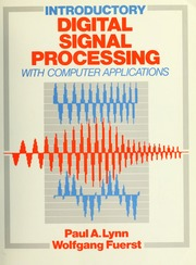 Introductory digital signal processing with computer