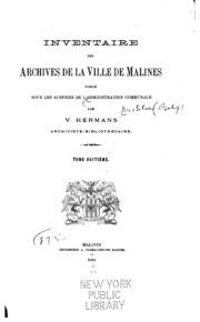 Vol 8: Inventaire des Archives de la ville de Malines: publié sous les auspices de l-Administration ...