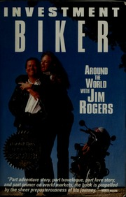 Ebook Investment Biker Around The World With Jim Rogers