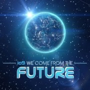 Io9's We Come From The Future