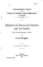 Iphigenie im Drama der Griechen und bei Goethe: Eine dramaturgische Studie ...