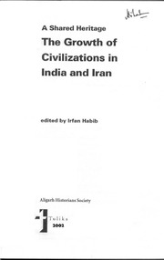 Iranian Influence on Medieval Indian Architecture, The Growth of Civilizations in India and Iran, ed. Irfan Habib, 2002