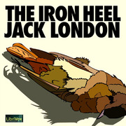 How does Jack London view American culture in The Iron Heel?