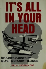 its all in your head the link between mercury amalgams and illness