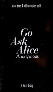 Go ask Alice : Anonymous : Free Download, Borrow, and
