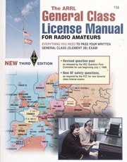 The ARRL general class license manual : Wolfgang, Larry D