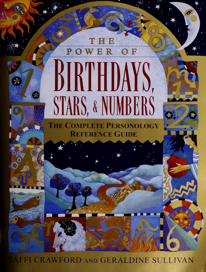 The power of birthdays, stars & numbers : the complete