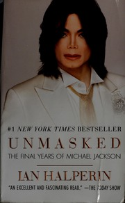 Unmasked The Final Years Of Michael Jackson Pdf