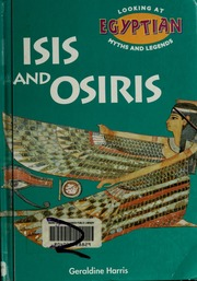 Isis and Osiris : Harris, Geraldine : Free Download, Borrow, and