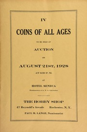 IV. Coins of all ages to be sold at auction ... at Hotel Seneca, headquarters of A.N.A. Convention ... The Hobby Shop ... Rochester, N.Y., Paul M. Lange, numismatist. [08/21/1928]