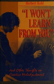 I Wont Learn from You And Other Thoughts on Creative Maladjustment