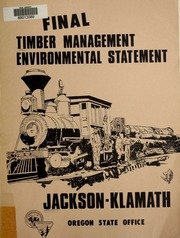 Vol b: Jackson and Klamath Sustained Yield Units ten-year timber management plan : final environmental statement