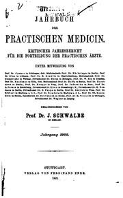 Jahrbuch der praktischen Medizin: Kritischer Jahresbericht fü r die Fortbildung der praktischen ...