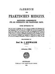 Jahrbuch der praktischen Medizin: Kritischer Jahresbericht für die Fortbildung der praktischen ...