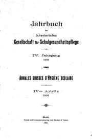 Jahrbuch der schweizerischen Gesellschaft für Schulgesundheitspflege=