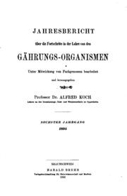 Jahresbericht über die Forschritte in der Lehre von Gährungs-organismen