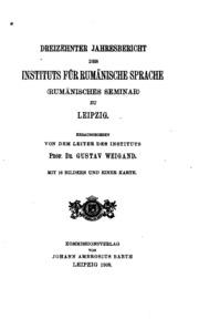 Vol 13: Jahresbericht des Instituts für rumänische Spracherumänisches Seminar zu ...