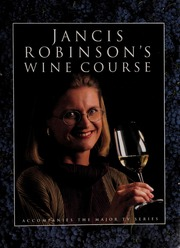 Jancis Robinson S Wine Course Robinson Jancis Free Download Borrow And Streaming Internet Archive