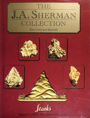The J.A. Sherman Collection: Rare Coins and Minerals