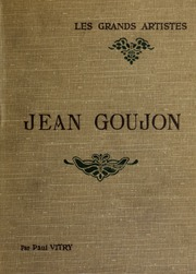 Jean Goujon : biographie critique