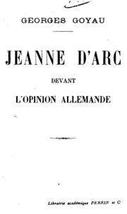 Jeanne d-Arc devant l-opinion alle