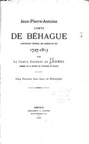Jean-Pierre-Antoine, comte de Béhague, lieutenant général des armées du roi ...
