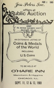 Jess Peters, Inc. offers at public auction an extensive listing of coins and medals of the world, including U.S. coins ... [09/11-13/1969]