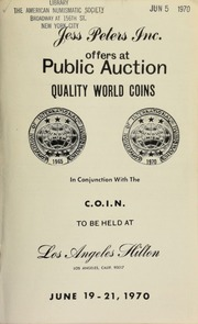 Jess Peters, Inc. offers at public auction quality world coins, in conjunction with the C.O.I.N ... [06/19-21/1970]