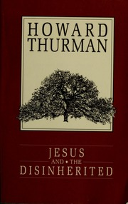 Jesus and the disinherited howard thurman free download borrow jesus and the disinherited fandeluxe Ebook collections
