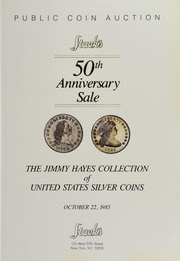 The Jimmy Hayes Collection of United States Silver Coins: 50th Anniversary Sale