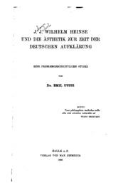 J.J. Wilhelm Heinse und die Ästhetik zur Zeit der deutschen Aufklärung; eine problemgeschichtliche Studie
