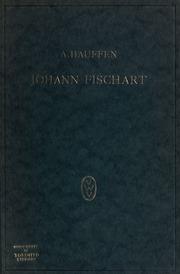 Vol 1: Johann Fischart, ein Literaturbild aus der Zeit der Gegenreformation
