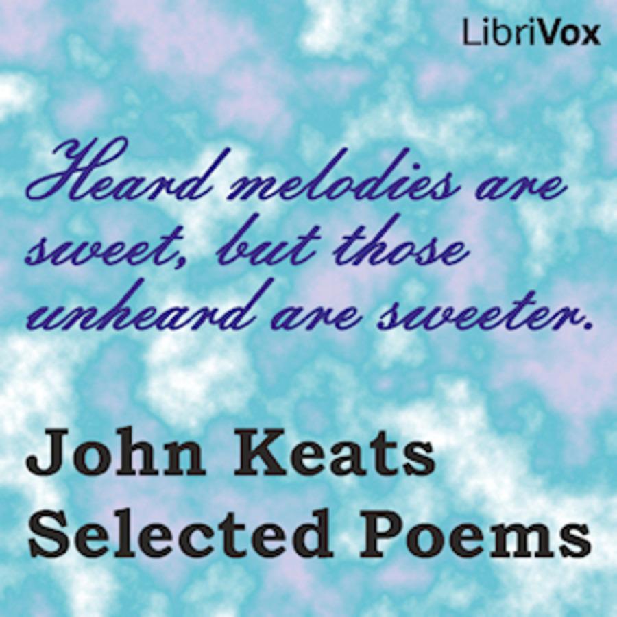 John Keats Selected Poems John Keats Free Download