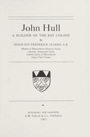 John Hull: A Builder of the Bay Colony