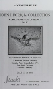 John J. Ford, Jr. Collection of Coins, Medals and Currency, Part 3