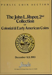 The John L. Roper, 2nd Collection of Colonial & Early American Coins